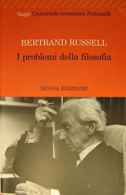 I problemi della filosofia - Bertrand Russell