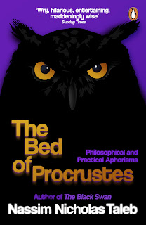 Nassim Nicholas Taleb: The Bed of Procrustes