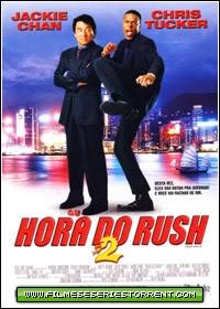 Baixar Filme A Hora do Rush 2 Dublado Torrent (2001)