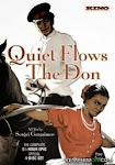 Sông Đông Êm Đềm - And Quiet Flows The Don