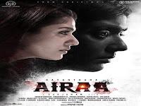 South Indian actress Nayantara, Kolamavu Kokila tamil film Airaa 2018, release date poster, pics, news