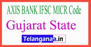 AXIS BANK IFSC MICR Code Gujarat tate