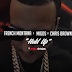 French Montana ft Chris Brown & Migos – Hold Up |Video  Mp4 Download now