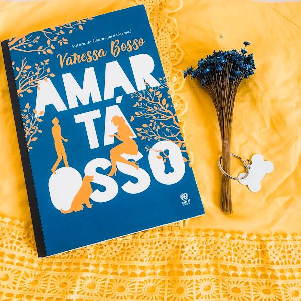 Amar Tá Osso- Vanessa Bosso