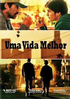 Uma Vida Melhor – Dublado (2011)