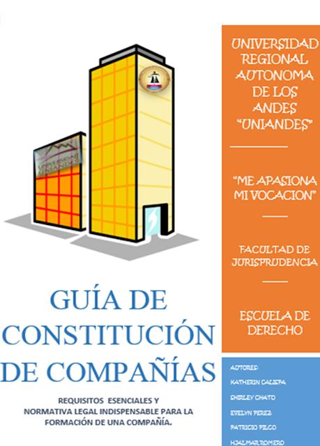 GUÍA PARA LA CONSTITUCIÓN DE COMPAÑÍAS EN LA LEGISLACIÓN