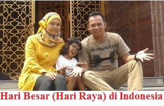 Hari Besar (Hari Raya) di Indonesia Lengkap dari Januari hingga Desember