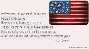 Happy Memorial Day 2016: perform, then, this one act of remembrance before this passes,