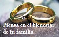 PIENSA EN EL BIENESTAR DE TU FAMILIA