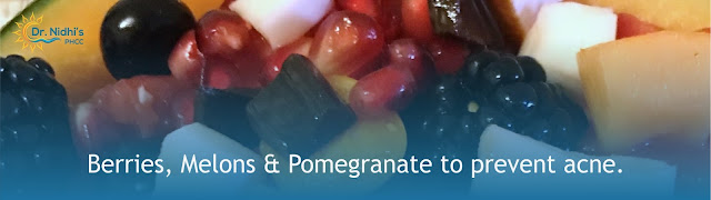 Berries, Melons, Pomegranate fights acne