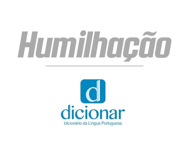 Significado de Humilhação