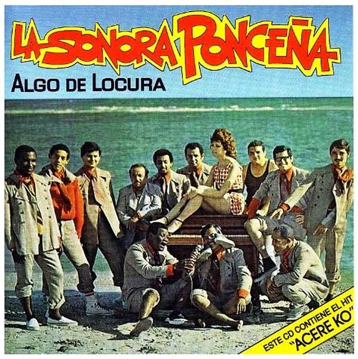 ALGO DE LOCURA - SONORA PONCEÑA (1971)