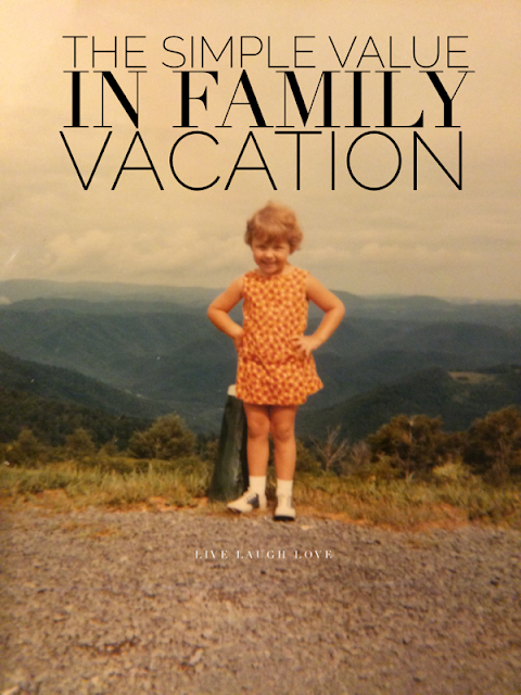 The simple value in a family vacation; tips from a mom of 4