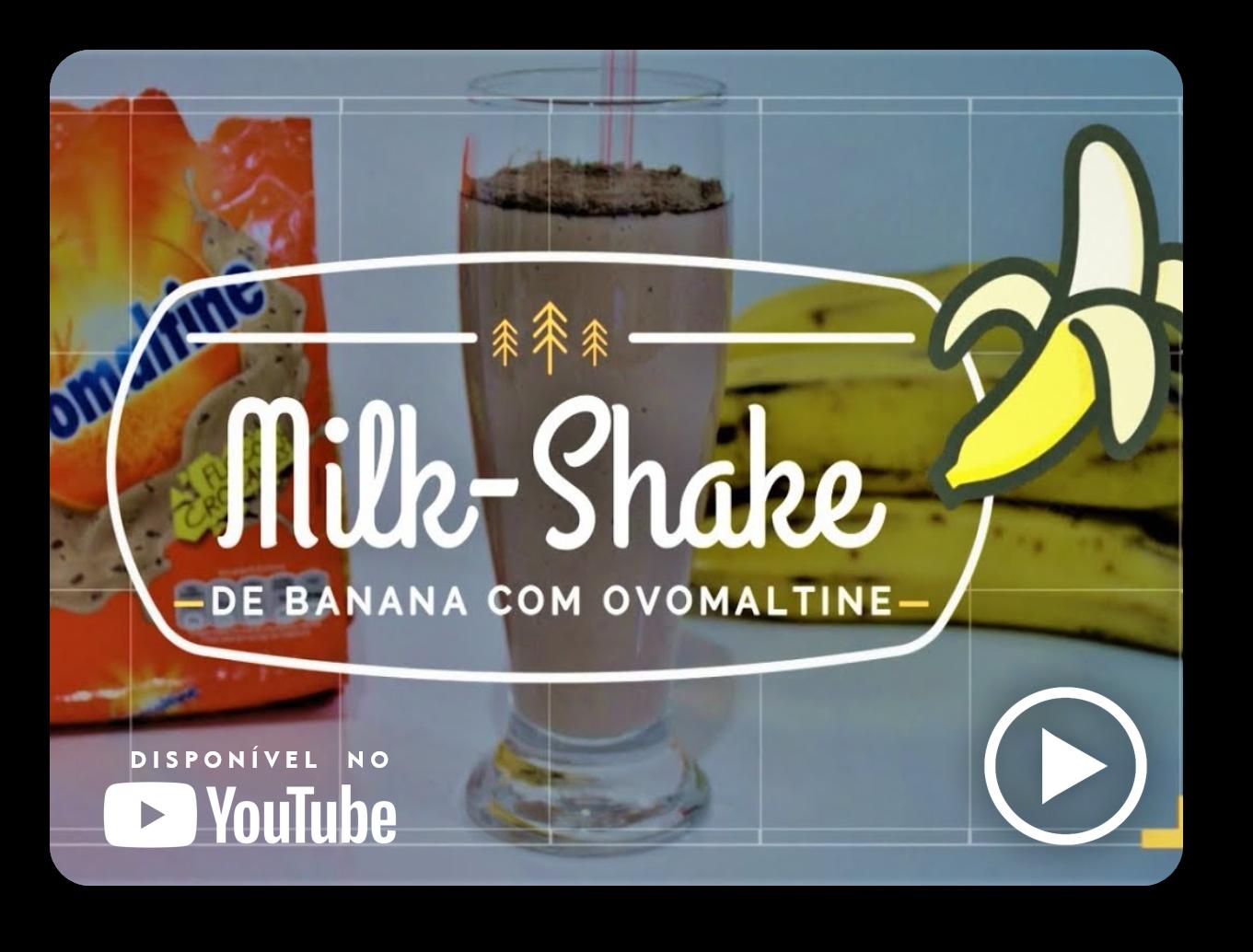 Milk-Shake de Banana com Ovomaltine