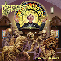 "Gruesome - ""Twisted Prayers"""