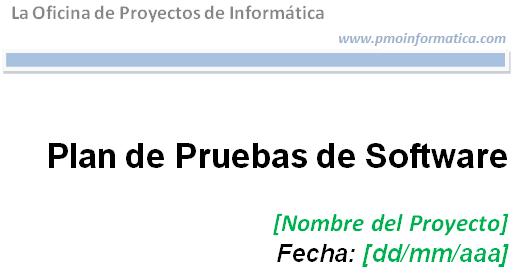 Plantilla Del Plan De Pruebas De Software La Oficina De Proyectos