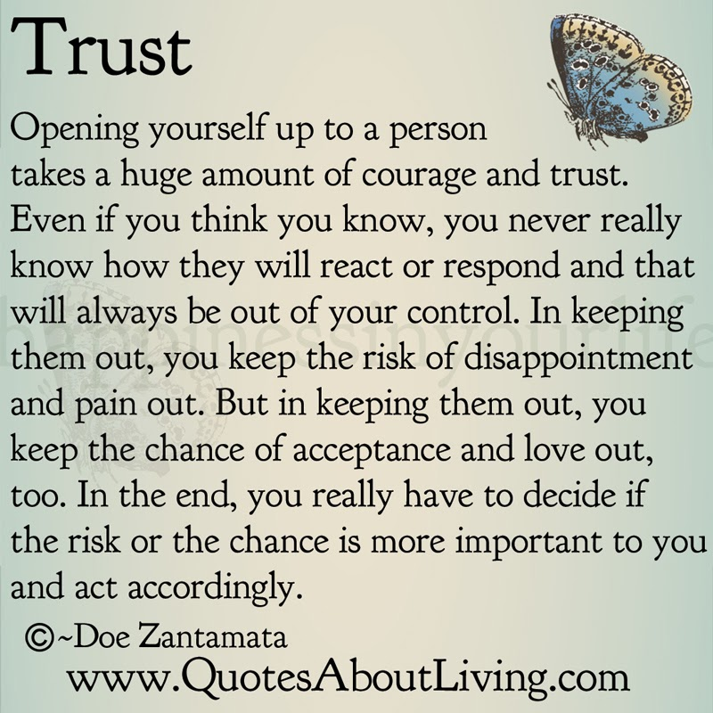 Opening Up Quotes Quotes About Living   Doe Zantamata: Trust   Opening Up Opening Up Quotes