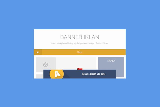 Cara Membuat Banner Iklan Melayang di Blogger