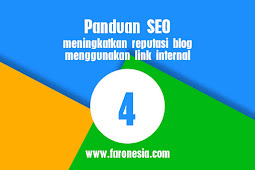 Panduan SEO #4 meningkatkan reputasi blog menggunakan link internal