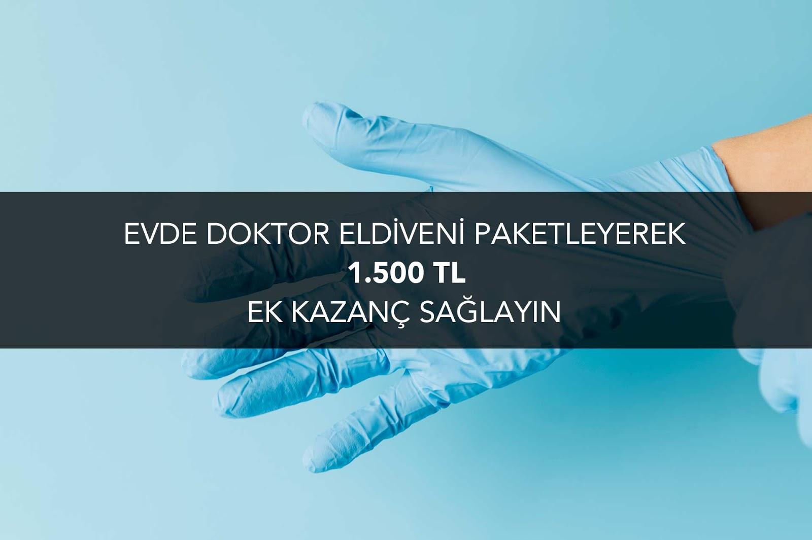 evde-doktor-eldiveni-paketleme-isi