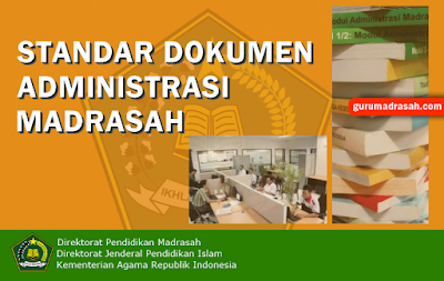 Buku Standar Dokumen Administrasi Madrasah