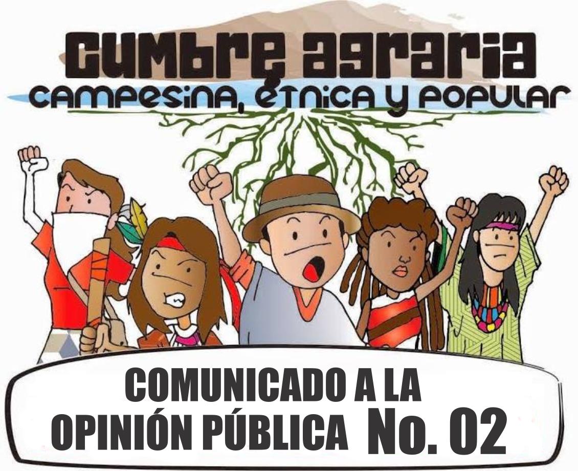 Comunicado 2 a la opinión pública Cumbre Nacional Agraria, Campesina, Étnica y Populares