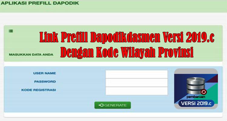 https://www.dapodik.co.id/2019/02/link-prefill-untuk-dapodikdasmen-versi.html