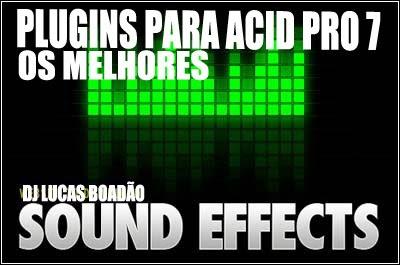 DJ LUCAS BOLADÃO: Sound Pack - Pacote De Efeitos Para Acid