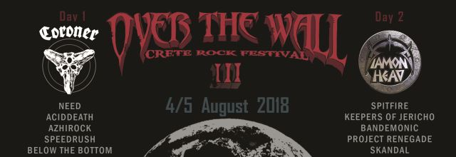 Over The Wall - Crete Rock Festival ΙΙΙ: Πιο βαρύ από ποτέ
