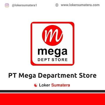 Lowongan Kerja Pekanbaru, PT Mega Department Store Juni 2021
