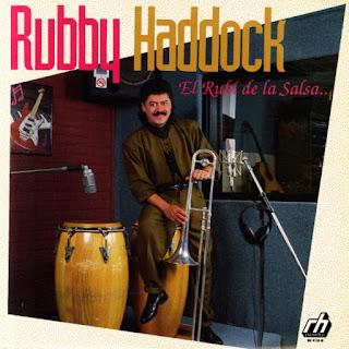 EL RUBI DE LA SALSA - RUBBY HADDOCK (1992)