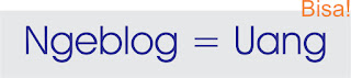 Ngeblog dapat uang gak sih?