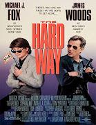 The Hard Way (Duro de aguantar)