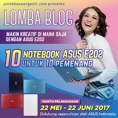 http://www.uniekkaswarganti.com/2017/05/ASUS-E202-blog-competition-produktif-dan-kreatif-di-mana-saja-dengan-notebook.html