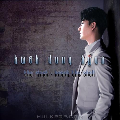Kwak Dong Hyun – BREAK THE SHELL – EP