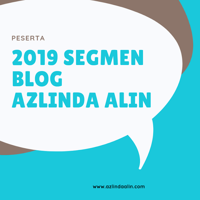 BLOGGER AWESOME 2019 SEGMEN BLOG AZLINDA ALIN