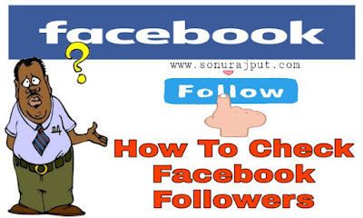 Mobile Se Facebook Follwers Kaise Check Kare