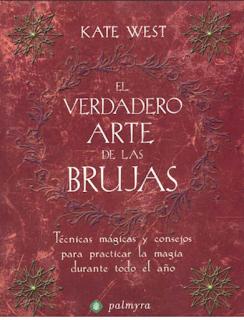 Descargar ebook pdf sobre brujería gratis El Verdadero Arte De Las Brujas