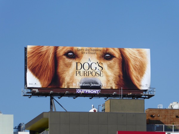 A Dogs Purpose film billboard