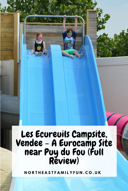 Les Ecureuils Campsite, Vendee - A Eurocamp Site near Puy du Fou (Full Review)