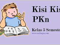 Kisi Kisi UKK/ UAS PKn Kelas 5 Semester 2/ Genap