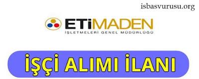 eti-maden-isci-alimi