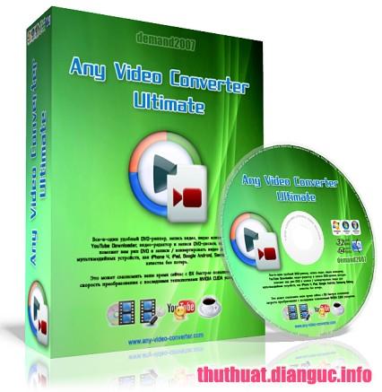Download Any Video Converter Ultimate 6.3.0 Full Crack, phần mềm chuyển đổi các định dạng video, Any Video Converter Ultimate, Any Video Converter Ultimate free download, Any Video Converter Ultimate full key