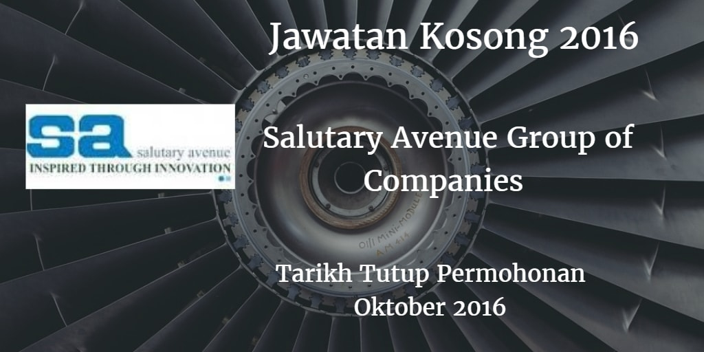 Jawatan Kosong Salutary Avenue Group of Companies Oktober 2016