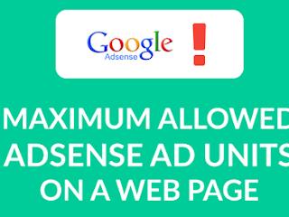Jumlah Unit Iklan (Ads Unit) Sesuai Kebijakan Google Adsense