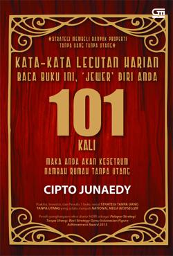Kata-Kata Lecutan Harian 101 Cipto Junaedy