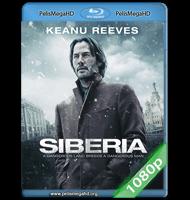 SIBERIA (2018) 1080P HD MKV ESPAÑOL LATINO