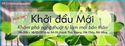 KHOI-DAU-MOI-KHAM-PHA-NGHE-THUAT-TU-LAM-MOI-BAN-THAN-INNER-SPACE-DA-NANG-LAM-GIAU-THE-GIOI-NOI-TAM