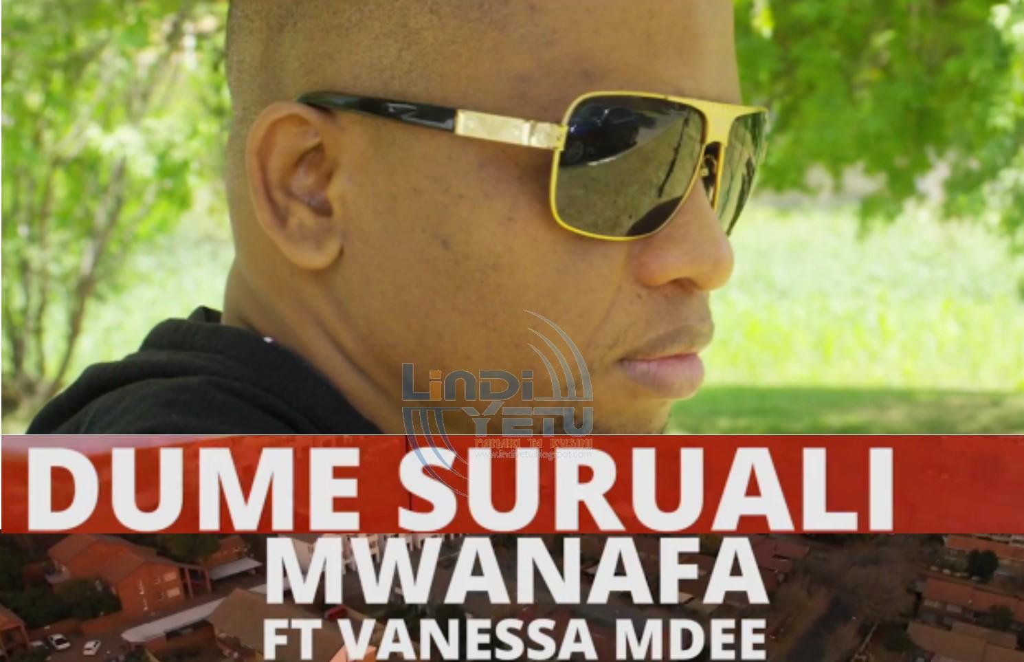 MwanaFA Featuring Vanessa Mdee - Dume Suruali