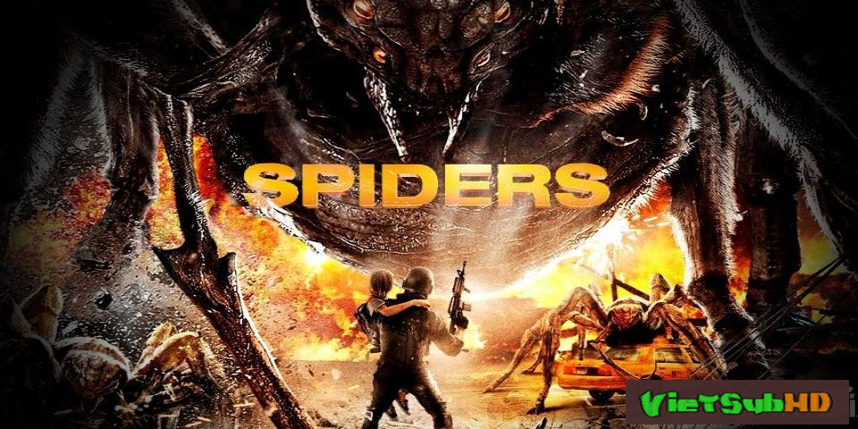 Phim Nhện Khổng Lồ VietSub HD | Spiders 2013